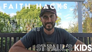 Faith Hack: Answering the hard questions