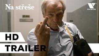 Na střeše (2019) HD trailer | CZ