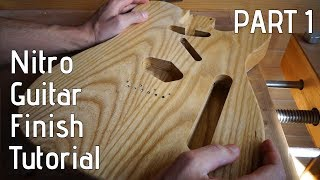 Nitro Guitar Finish Tutorial - Part 1: Preparation & Grain Filler