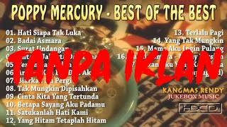 Poppy Mercury Tembang Kenangan 80an 90an Full Album Tanpa Iklan
