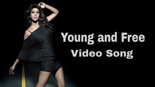 Young And Free Feat Priyanka Chopra Will Sparks Priyanka Chopra