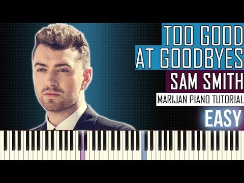 How To Play: Sam Smith - Too Good At...