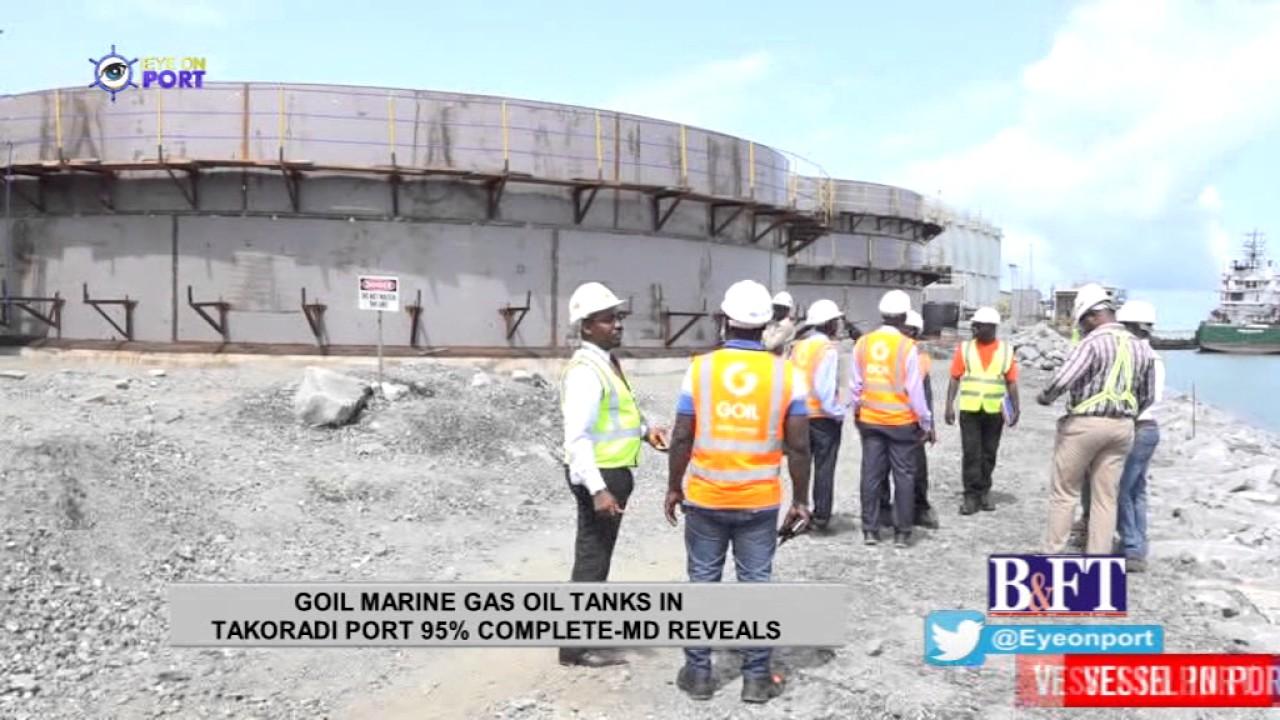 goil marine gas oil tanks in takoradi port 95 complete md reveals