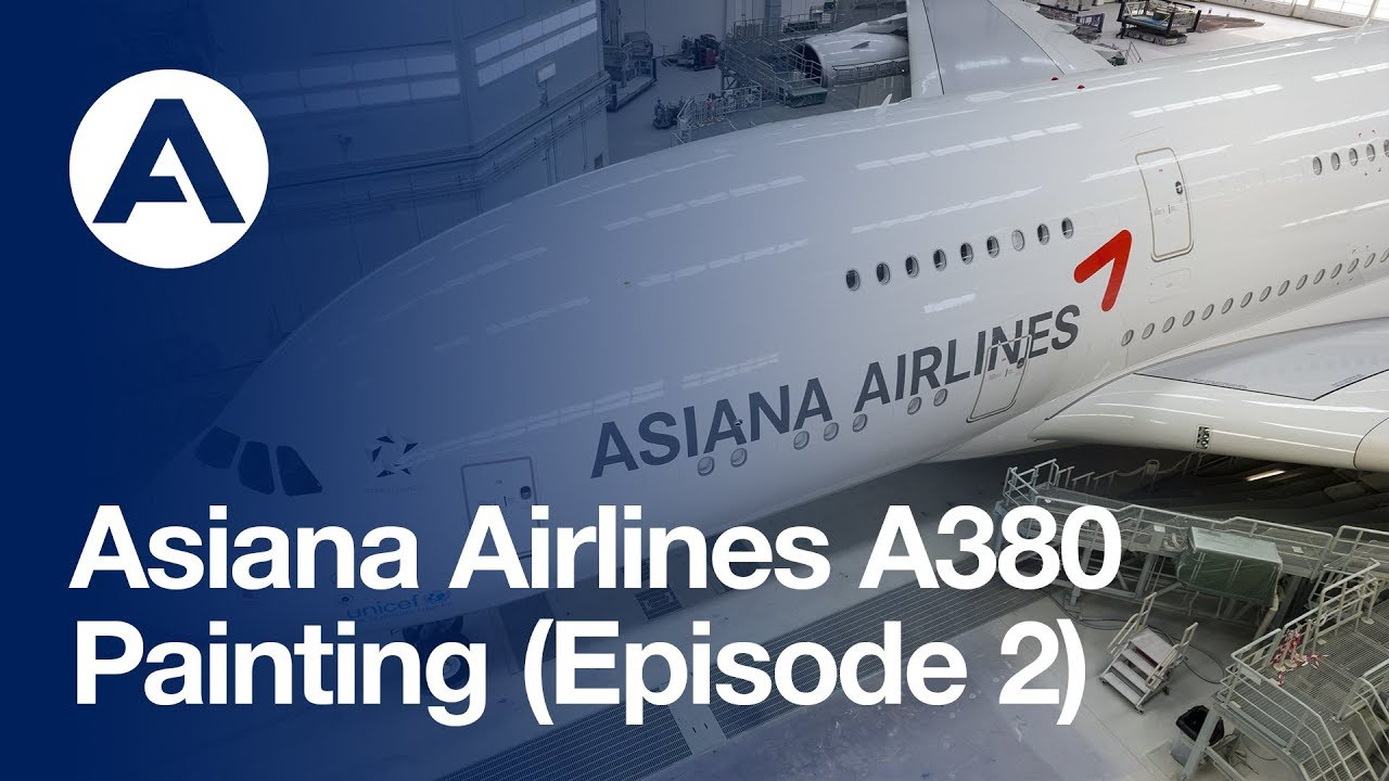 Asiana Airlines A380 Painting Episode 2 Youtube