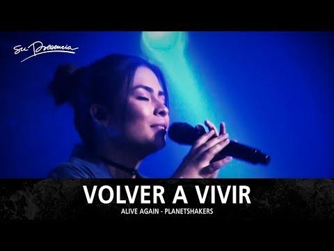 Volver A Vivir - Su Presencia (Alive Again - Planetshakers) - Español