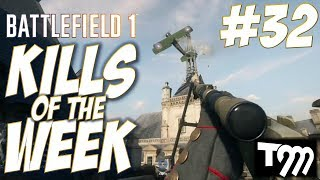 Battlefield 1 - kills of the week #32