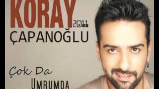 Koray Çapanoğlu - Çok da Umrumda YEPYENİ