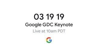 Google GDC 2019 Gaming Announcement