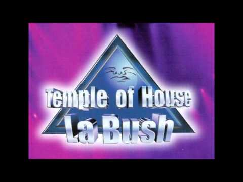 House La Bush!!! The Temple Of House!!