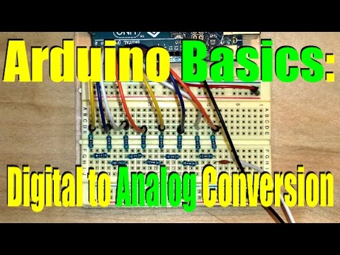 Arduino Basics  Digital To Analog Conversion