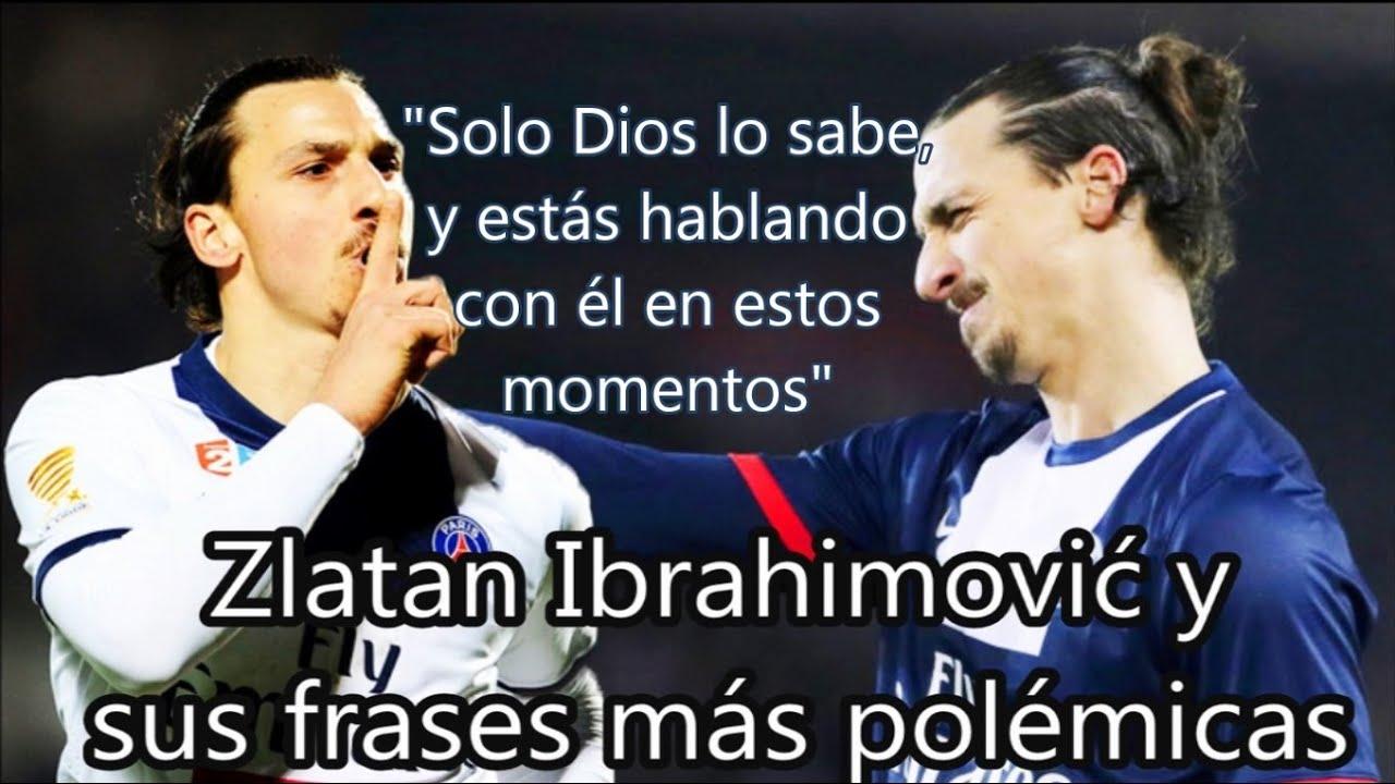 Zlatan Ibrahimović Y Sus 12 Frases Más Polémicas Fútbol Social