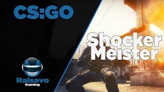 """CS:GO - """"Shoker Meister"""""""