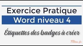 Word - 4 Expert - Exercice Word 4 - Badges à créer