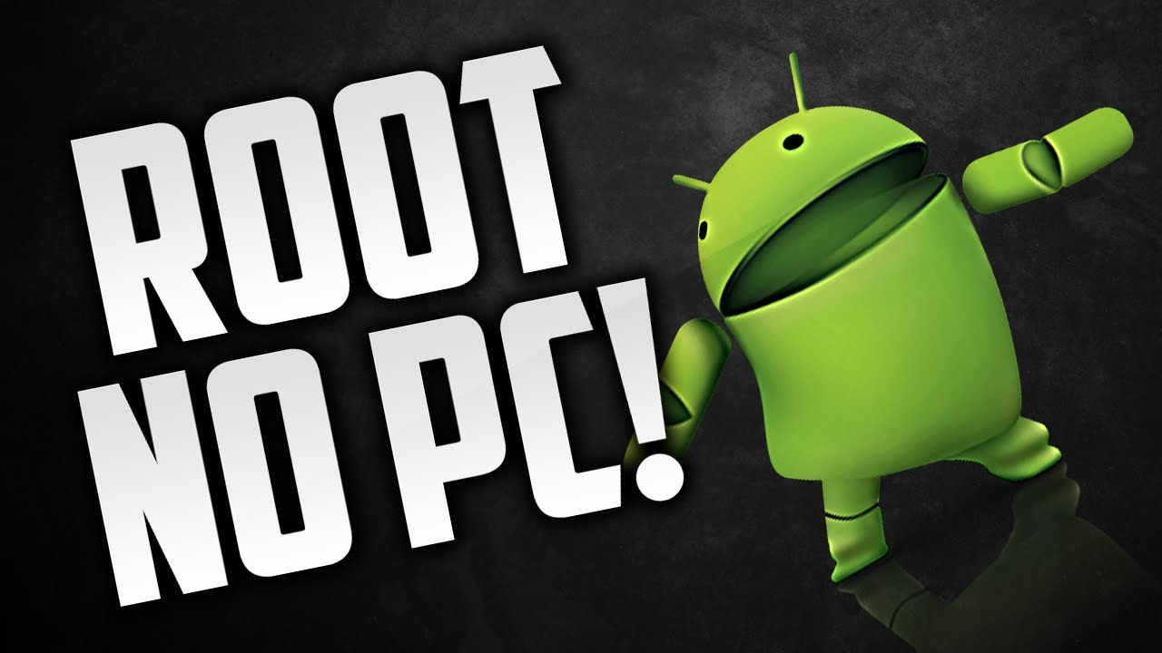 Phone Android Phone Root Software root android without computer 20152016 pc youtube