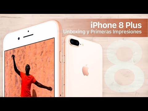 iPhone 8 Plus, unboxing y primeras impresiones