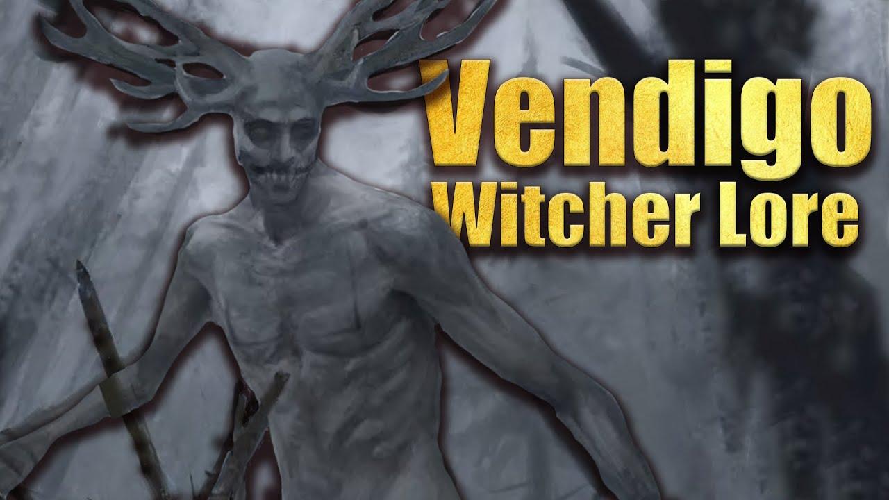 Vendigo - Wendigo - Witcher Lore - YouTube
