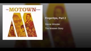 Fingertips, Part 2