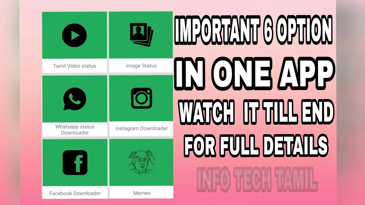 ALL IN ONE APP  WHATS APP STATUS SAVER , FB & INSTA VIDEO DOWNLOADER  INFO  TECH TAMIL