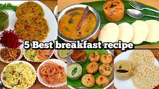 5 Best And Healthy Breakfast Recipes | Monday To Friday Breakfast Recipe | Quick Breakfast Recipe