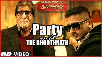 Party With The Bhoothnath Song (Official) | Bhoothnath Returns | Amitabh Bachchan, Yo Yo Honey Singh