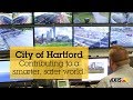 City of Hartford – Contributing to a smarter, safer world