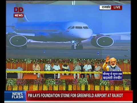 PM Narendra Modi lays foundation stone of Greenfield Airport at Rajkot
