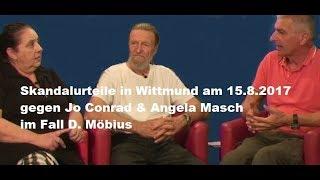 Strafprozess in Wittmund gegen Jo Conrad & A. Masch  [Fall D. Möbius] Bewusst.TV - 16.8.2017