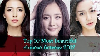 Top 10 most beautiful chinese actress 2017