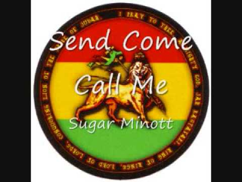 Sugar Minott - Send Come Call Me