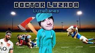 LA SALCHICHA CURATIVA! - Doctor Luzada - [LuzuGames]