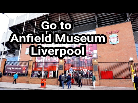 Anfield Museum Tour, Liverpool