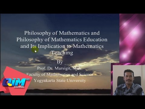 Philosophy of Mathematics Education - Prof. Dr. Marsigit