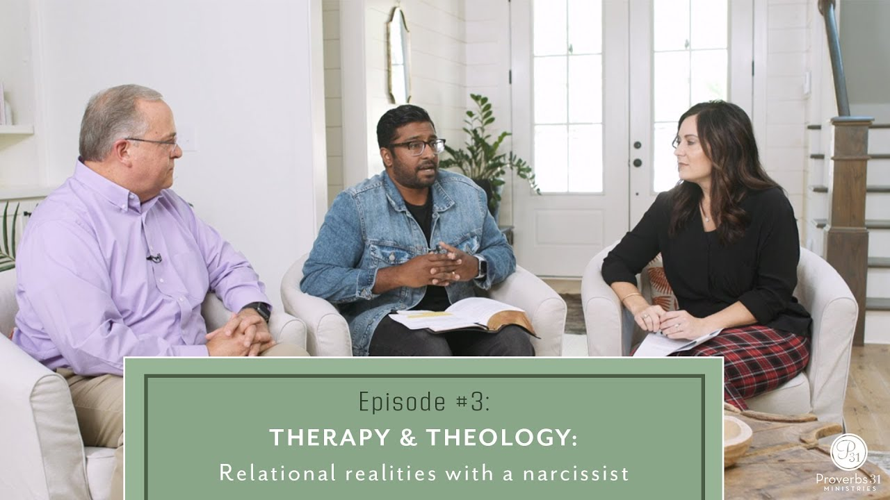Download Proverbs 31 Ministries- Therapy & Theology: Relational realities with a narcissist