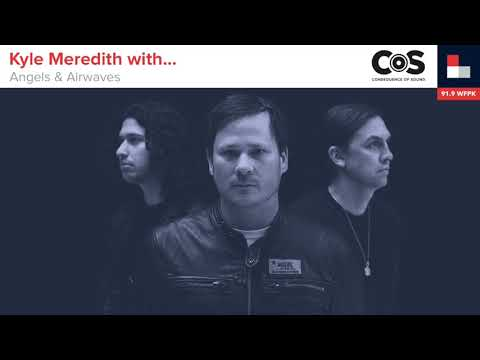 Angels And Airwaves Guest On The Kyle Meredith Podcast
