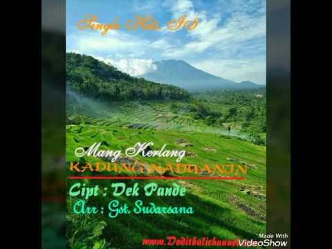 Lagu Bali Mang Kerlang - Kadung Naduanin 2015