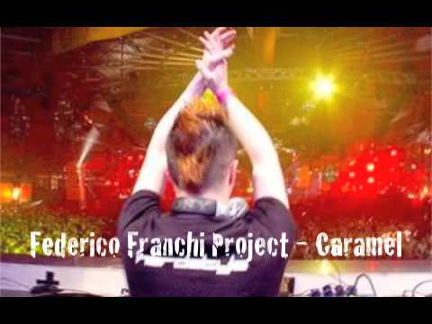 Federico Franchi Project - - Caramel