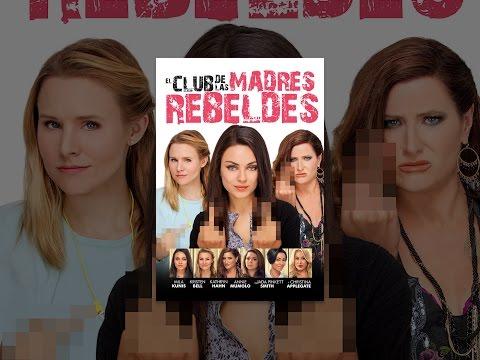 El club de las madres rebeldes (Subtitulada)