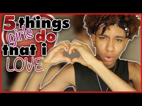 5 Things GIRLS DO That I LOVE! || Kobe Jayy
