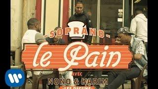 Смотреть клип Soprano - Le Pain