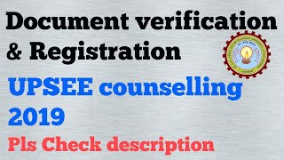 [3.21 MB] UPSEE 2019 | Document verification and registration