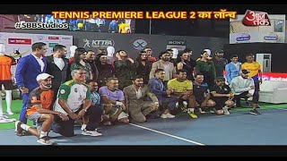 Launch Of Tennis Premiere League 2!