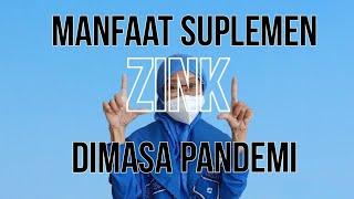 261 Manfaat suplemen kesehatan zink dimasa pandemi