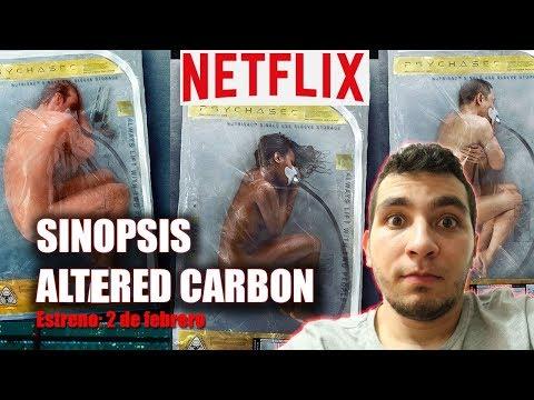 ALTERED CARBON SINOPSIS  *ESTRENO 2 DE FEBRERO NETFLIX*