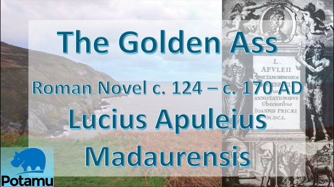 Download The Golden Ass, by Apuleius, 125 A.D. (HD)