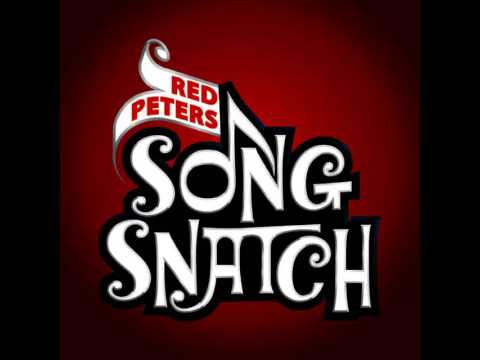 """THE SONG SNATCH #53- """"Blow Me"""" by Red Peters"""