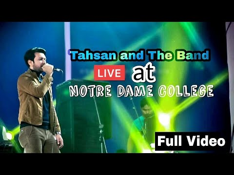 Tahsan & The Band live at Notre Dame College 70th FoundationDay Celebration & Reunion | 11 Jan 2019