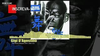 Gigi D'Agostino - The Remix Collection 2015 (Eder I.D.)