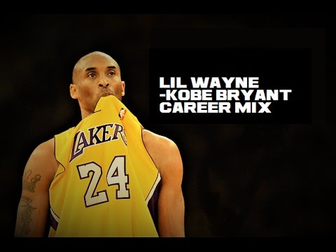 Lil Wayne -Kobe Bryant Career Mix