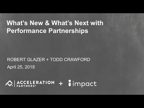 What's New & What's Next with Performance Partnerships