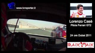 24 ORE DUBAI 2011: CAMERA CAR FERRARI GT2 LORENZO CASE'